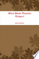 Black Binder Fantasies Volume 5 Have An Open Mind And A Free Spirited