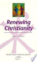 Renewing Christianity