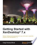 Getting Started with XenDesktop   7 x