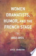 Women Dramatists  Humor  and the French Stage