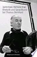 Rhetorik und Sprachkunst bei Thomas Bernhard