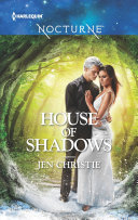 House Of Shadows : catapults penrose heatherton from the 1880s into the...