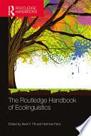 The Routledge Handbook Of Ecolinguistics