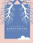 The Power Of Breathwork