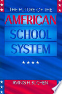 The Future Of The American School System