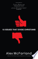 10 Issues That Divide Christians book
