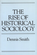 The Rise of Historical Sociology