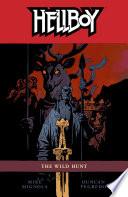Hellboy Volume 9  The Wild Hunt