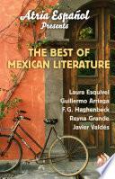 Atria Espa  ol Presents  The Best of Mexican Literature