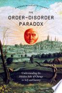 Order Disorder Paradox