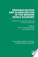 Regionalization and Globalization in the Modern World Economy