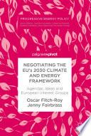 Negotiating The Eu S 2030 Climate And Energy Framework