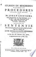 Stukken en Bescheiden Rakende de Procedures Tegens den Heere en Mr. Johan Geertsema