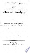 Vorbereitungen zur hoheren Analysis ...