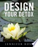 Design Your Detox