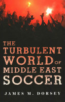 Book The Turbulent World of Middle East Soccer