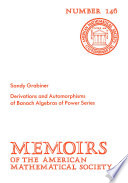 Derivations and Automorphisms of Banach Algebras of Power Series