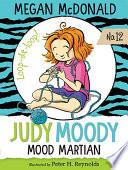 Judy Moody  Mood Martian  Book  12