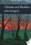 Climate and Weather  Collins New Naturalist Library  Book 115