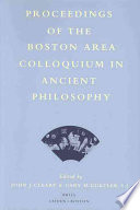 Proceedings Of The Boston Area Colloquium In Ancient Philosophy : area colloquium in ancient philosophy from the academic...