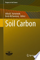 Soil Carbon : research on soil carbon. this book contains...