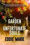 The Garden of Unfortunate Souls