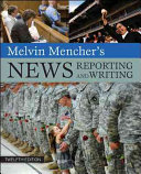 melvin mencher s news reporting and writing