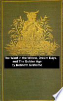 The Wind in the Willows  Dream Days  The Golden Age