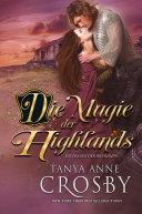 Die Magie der Highlands
