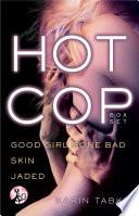 Hot Cop Box Set