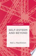 Self Esteem And Beyond