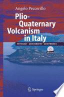 Plio Quaternary Volcanism In Italy book