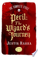 Peril The Wizard S Journey Books 1 3 The Complete Cycle