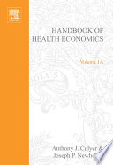 Handbook Of Health Economics : the burgeoning literature in health economics. as...