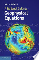 A Student s Guide to Geophysical Equations