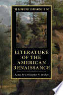The Cambridge Companion to the Literature of the American Renaissance