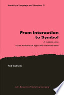 From Interaction to Symbol