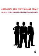 Corporate and White Collar Crime Book