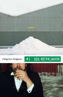 101 Reykjavik Tests The Efficacy Of Various