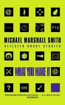 What You Make it Short Stories The First Piece Of Fiction Smith