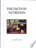 The Facts Of Nutrition