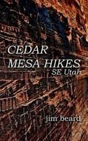 Cedar Mesa Hikes
