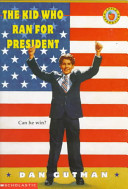 Ebook The Kid Who Ran for President Epub Dan Gutman Apps Read Mobile