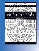 The Tarot Coloring Book   The Minor Arcana Pentacles and Wands
