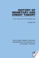 History of Monetary and Credit Theory