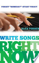 Write Songs Right Now
