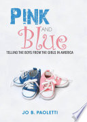 Pink and Blue Clothing Began When She Posed The