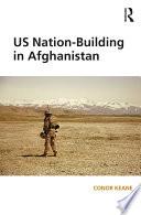 US Nation Building in Afghanistan