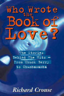 Who Wrote the Book of Love? Initially So Risque They Had To
