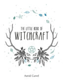 The Little Book of Witchcraft